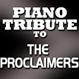 The Proclaimers Piano Tribute - I'm Gonna Be (500 Miles)